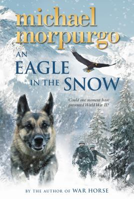 An Eagle in the Snow - Morpurgo, Michael