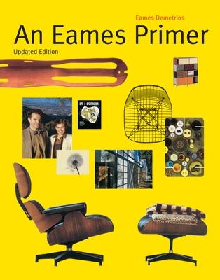 An Eames Primer - Demetrios, Eames