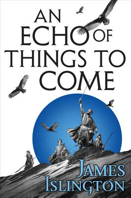 An Echo of Things to Come - Islington, James