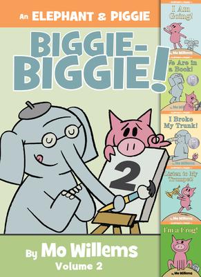 An Elephant & Piggie Biggie-Biggie!, Volume 2 - Willems, Mo