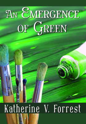 An Emergence of Green - Forrest, Katherine V