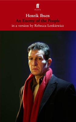 An Enemy of the People - Lenkiewicz, Rebecca (Translated by), and Ibsen, Henrik