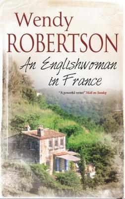 An Englishwoman in France - Robertson, Wendy