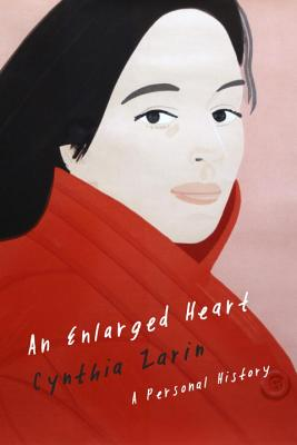 An Enlarged Heart: A Personal History - Zarin, Cynthia