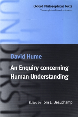 an argument on david humes an enquiry concerning human understanding Buy a cheap copy of an enquiry concerning human book by david hume a landmark of enlightenment thought, hume's an enquiry concerning human understanding is accompanied here by two shorter works that shed light on it: a letter from.