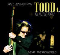 An  Evening with Todd Rundgren: Live at the Ridgefield - Todd Rundgren