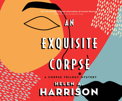 An Exquisite Corspe - Harrison, Helen A, and Cross, Pete (Read by)
