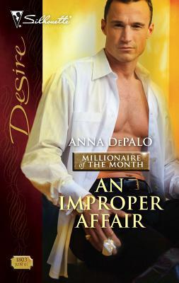 An Improper Affair - DePalo, Anna