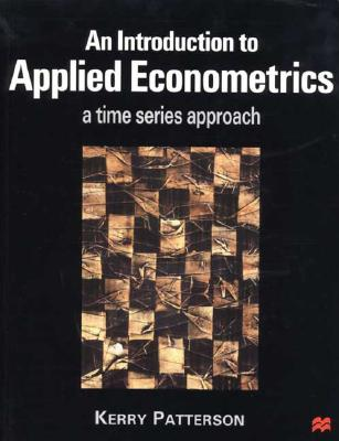 An Introduction to Applied Econometrics - Patterson, Kerry