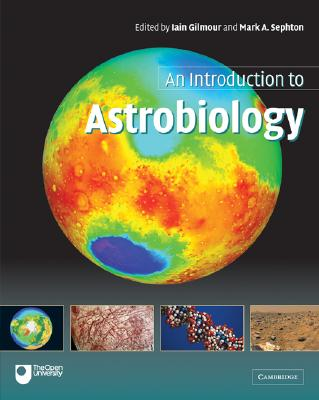 An Introduction to Astrobiology - Gilmour (Editor)