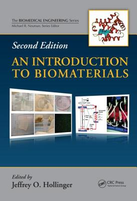 An Introduction to Biomaterials, Second Edition - Hollinger, Jeffrey O (Editor)