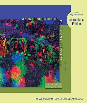An Introduction to Brain and Behavior: International Edition - Kolb, Bryan, and Whishaw, Ian Q.