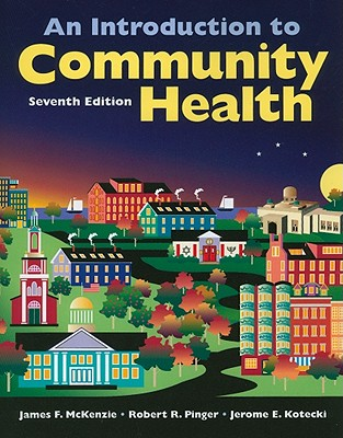 An Introduction to Community Health - McKenzie, James F