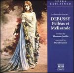 """An Introduction to Debussy's """"Pell�as et M�lisande"""""""