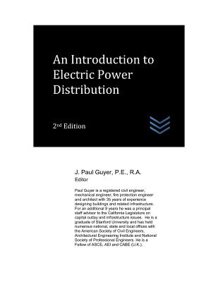 An Introduction to Electric Power Distribution - Guyer, J Paul