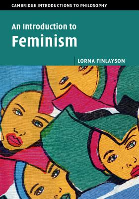 An Introduction to Feminism - Finlayson, Lorna