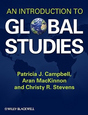 An Introduction to Global Studies - Campbell, Patricia J