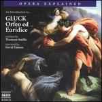 "An Introduction to Gluck's ""Orfeo ed Euridice"" - Ann-Christine Biel (contralto); David Timson; Kerstin Avemo (soprano); Maya Boog (soprano);..."