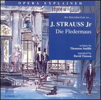 "An Introduction to J. Strauss, Jr.'s ""Die Fledermaus"" - Brigitte Karawautz (vocals); David Timson; Gabriele Fontana (vocals); John Dickie (vocals); Josef Hopferweiser (vocals);..."