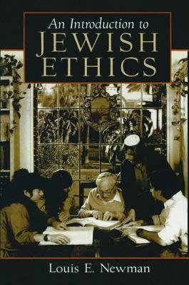 An Introduction to Jewish Ethics - Newman, Louis