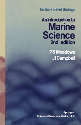 An Introduction to Marine Science - Meadows, P S