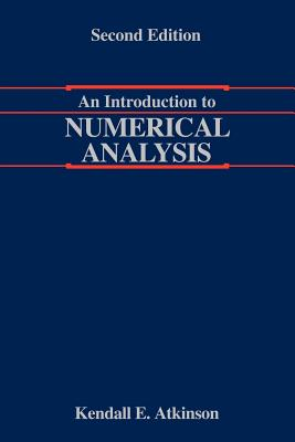 An Introduction to Numerical Analysis - Atkinson, Kendall