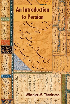 An Introduction to Persian - Thackston, Wheeler M