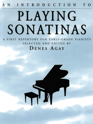 An Introduction to Playing Sonatinas - Agay, Denes (Editor)