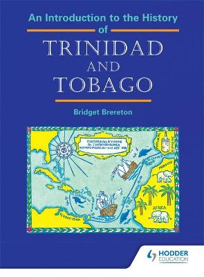 An Introduction to the History of Trinidad and Tobago - Brereton, Bridget