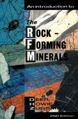 An Introduction to the Rock-Forming Minerals - Deer, W a, and Howie, R a, and Zussman, J