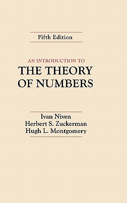 An Introduction to the Theory of Numbers - Niven, Ivan Morton, and Niven, Avan, and Zuckerman, Herbert S