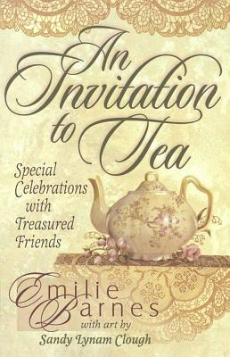 An Invitation to Tea - Barnes, Emilie