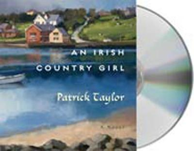 An Irish Country Girl - Taylor, Patrick, and Donnelly, Terry (Read by)