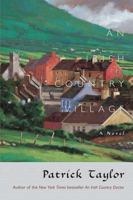 An Irish Country Village - Taylor, Patrick