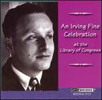 An Irving Fine Celebration at the Library of Congress