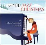 An NPR Jazz Christmas with Marian McPartland and Friends II