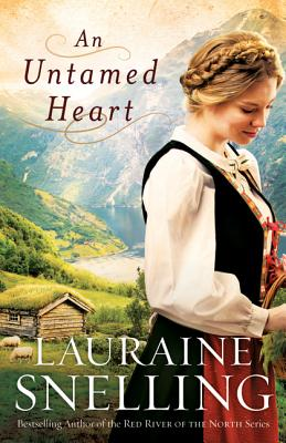 An Untamed Heart - Snelling, Lauraine