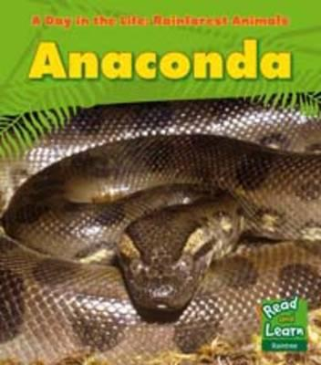 Anaconda - Ganeri, Anita, and Riley, Terry