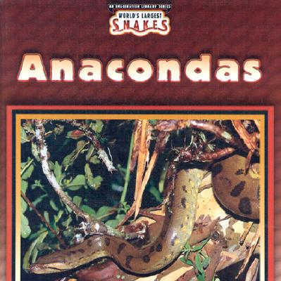 Anacondas - Weber, Valerie J