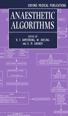 Anaesthetic Algorithms - Armstrong, Aveling Grundy