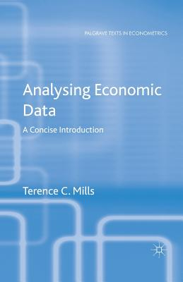 Analysing Economic Data: A Concise Introduction - Mills, T