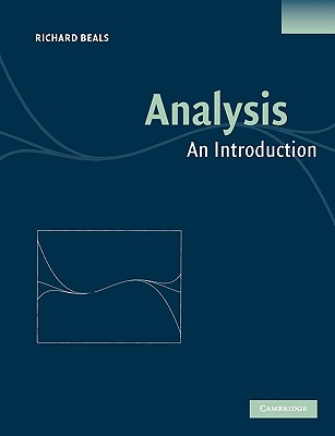 Analysis: An Introduction - Beals, Richard