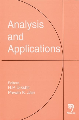 Analysis and Applications - Dikshit, H P (Editor), and Jain, Pawan K (Editor)