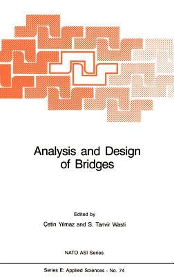 Analysis and Design of Bridges - Yilmaz, C (Editor)