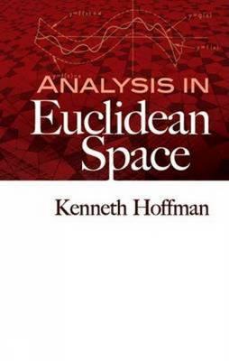Analysis in Euclidean Space - Hoffman, Kenneth