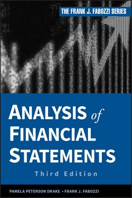 Analysis of Financial Statements - Peterson Drake, Pamela, and Fabozzi, Frank J