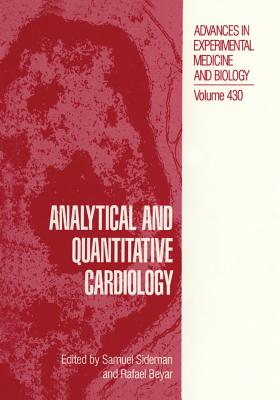 Analytical and Quantitative Cardiology - Sideman, S (Editor)