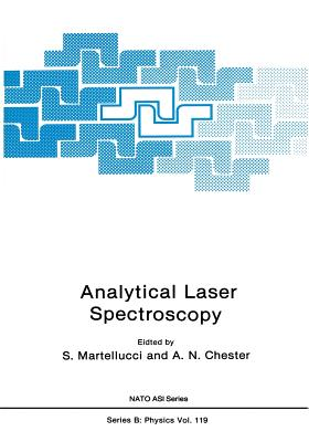 Analytical Laser Spectroscopy - Martellucci, S (Editor)