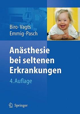 Anasthesie Bei Seltenen Erkrankungen - Biro, Peter
