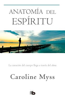 Anatom?a del Esp?ritu / Anatomy of the Spirit - Myss, Caroline